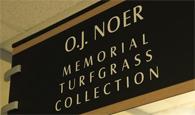 O.J. Noer Memorial Turfgrass Collection at MSU